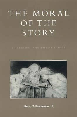 The Moral of the Story: Literature and Public Ethics