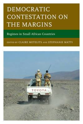 Democratic Contestation on the Margins: Regimes in Small African Countries