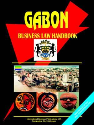 Gabon Business Law Handbook