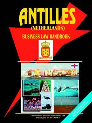 Antilles (Netherlands) Business Law Handbook