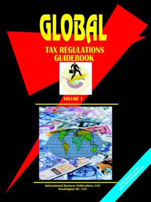 Global Tax Regulations Guidebook, Vol. 1.