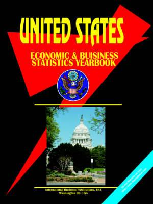 Us Economic, Trade and Business Statistics Yearbook