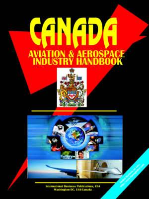 Canada Aerospace & Defense Industry Handbook