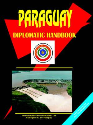 Paraguay Diplomatic Handbook