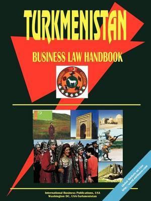Turkmenistan Business Law Handbook