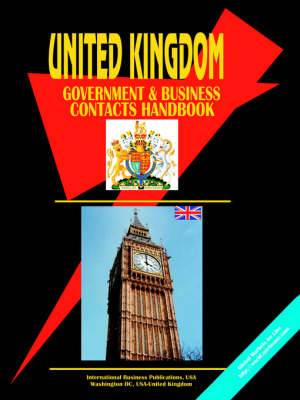 United Kingdom Government and Business Contacts Handbook