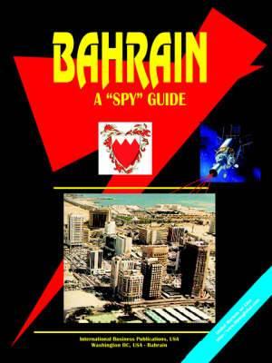 Bahrain a Spy Guide