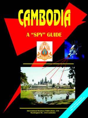 Cambodia: A Spy Guide