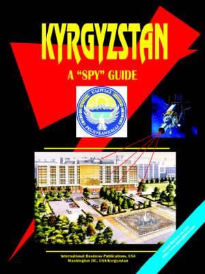 Kyrgyzstan a Spy Guide