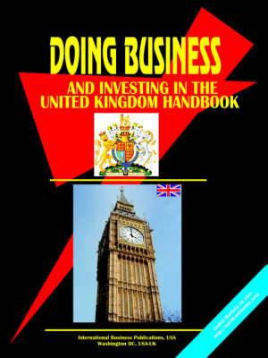 Doing Business and Investing in the United Kingdom Handbook