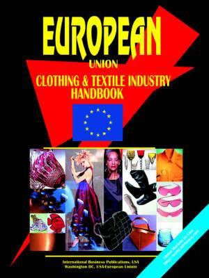 European Union Clothing & Textile Industry Handbook