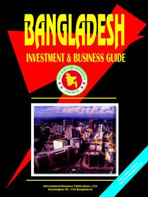 Bangladesh Investment and Business Guide