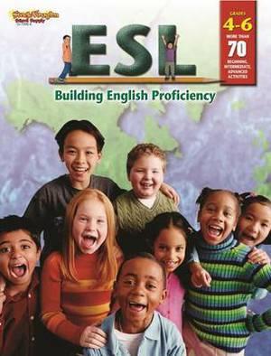 ESL: Building English Proficiency: Reproducible Grades 4-6