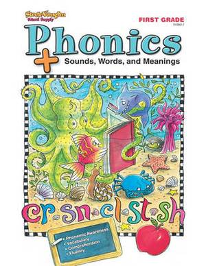 Phonics Plus: First Grade