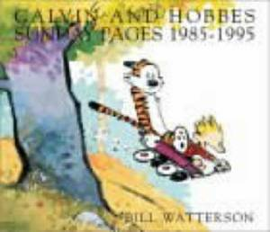 Calvin and Hobbes Sunday Pages: 1985-1995