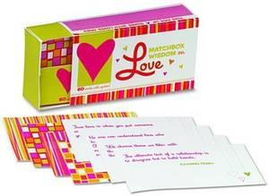 Matchbox Wisdom on Love