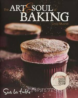 The Art & Soul of Baking