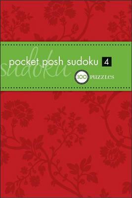 Pocket Posh Sudoku 4: 100 Puzzles