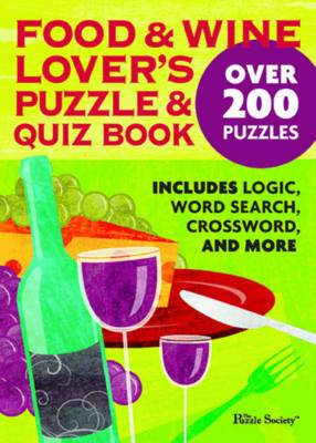 Food and Wine Lovers Puzzle and Quiz Book