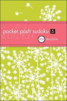 Pocket Posh Sudoku 5: 100 Puzzles