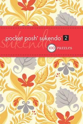 Pocket Posh Sukendo 2: 100 Puzzles