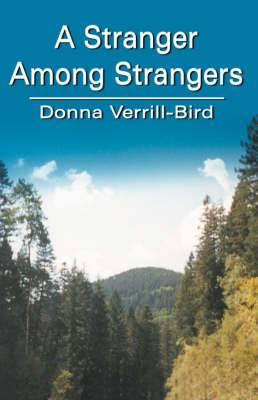 A Stranger Among Strangers