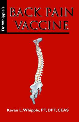 Dr. Whipple's Back Pain Vaccine