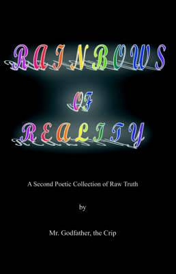 Rainbows of Reality