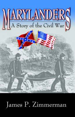 Marylanders: A Story of the Civil War