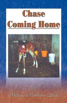 Chase Coming Home