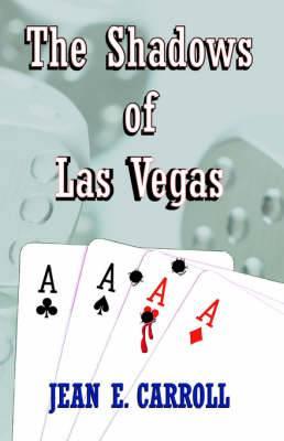 The Shadows of Las Vegas