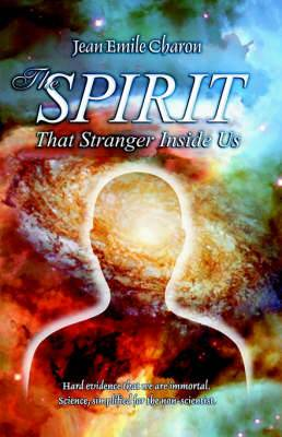 The Spirit: That Stranger Inside Us