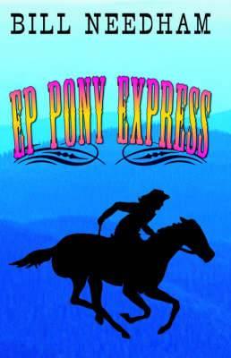 Ep Pony Express