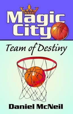 Magic City: Team of Destiny