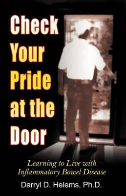 Check Your Pride at the Door: Learning to Live with Inflammatory Bowel Disease