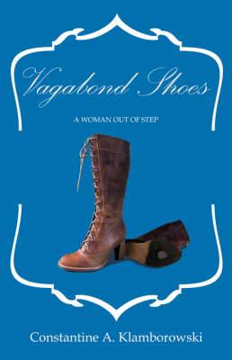 Vagabond Shoes: A Woman Out of Step