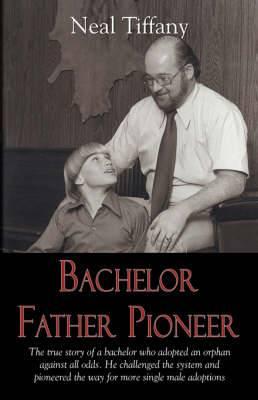 Bachelor Father Pioneer