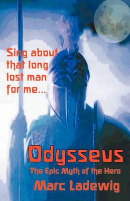Odysseus: The Epic Myth of the Hero