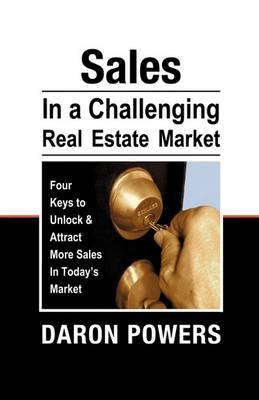 Sales in a Challenging Real Estate Market