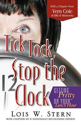 Tick Tock, Stop the Clock: Getting Pretty on Your Lunch Hour