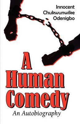 A Human Comedy: An Autobiography