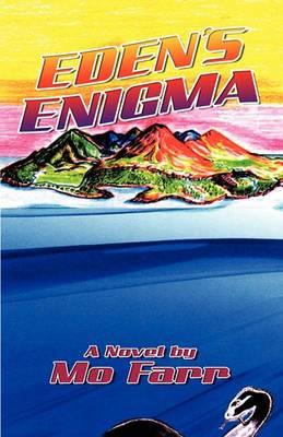 Eden's Enigma