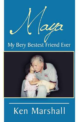 Maya: My Bery Bestest Friend Ever