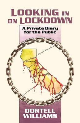 Looking in on Lockdown: A Private Diary for the Public