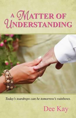 A Matter of Understanding