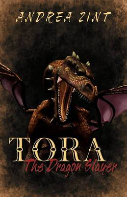 Tora: The Dragon Slayer