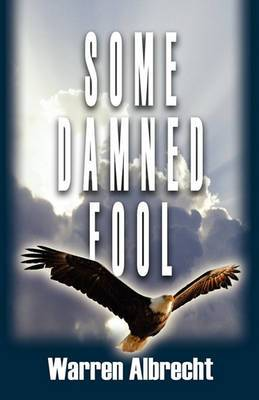 Some Damned Fool