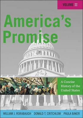 America's Promise: A Concise History of the United States: v. 2