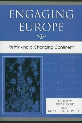 Engaging Europe: Rethinking a Changing Continent