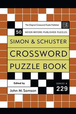 Simon and Schuster Crossword Puzzle Book #229: The Original Crossword Puzzle Publisher